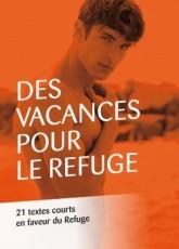 des-vacances-pour-le-refuge--21-textes-courts-en-faveur-du-refuge-803408-250-400